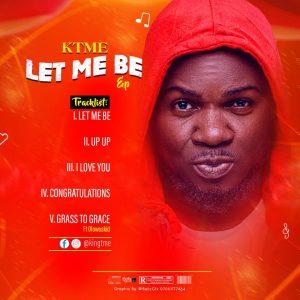 Full EP: KTME – Let Me Be (E.P)